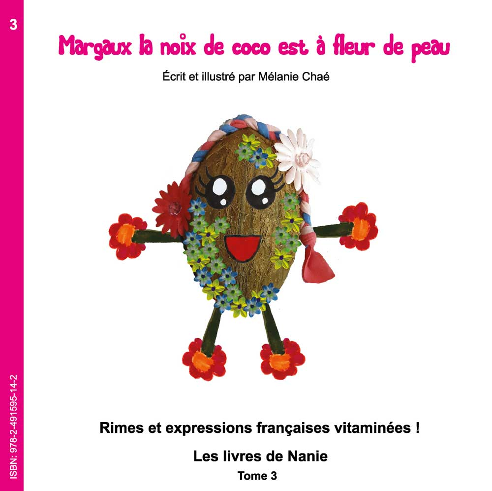3 – Margaux La Noix De Coco Est à Fleur De Peau