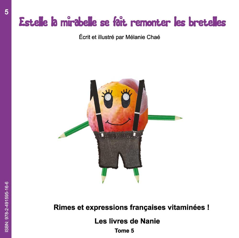 5 – Estelle La Mirabelle Se Fait Remonter Les Bretelles