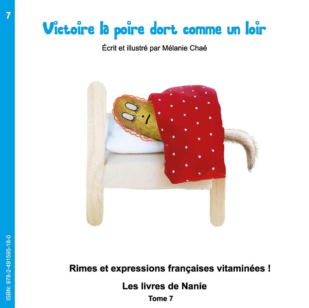 7 – Victoire La Poire Dort Comme Un Loir