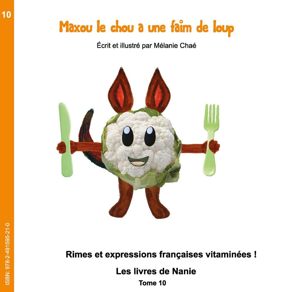 10 – Maxou Le Chou A Une Faim De Loup